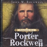 stories from the life of porter rockwell audio cd